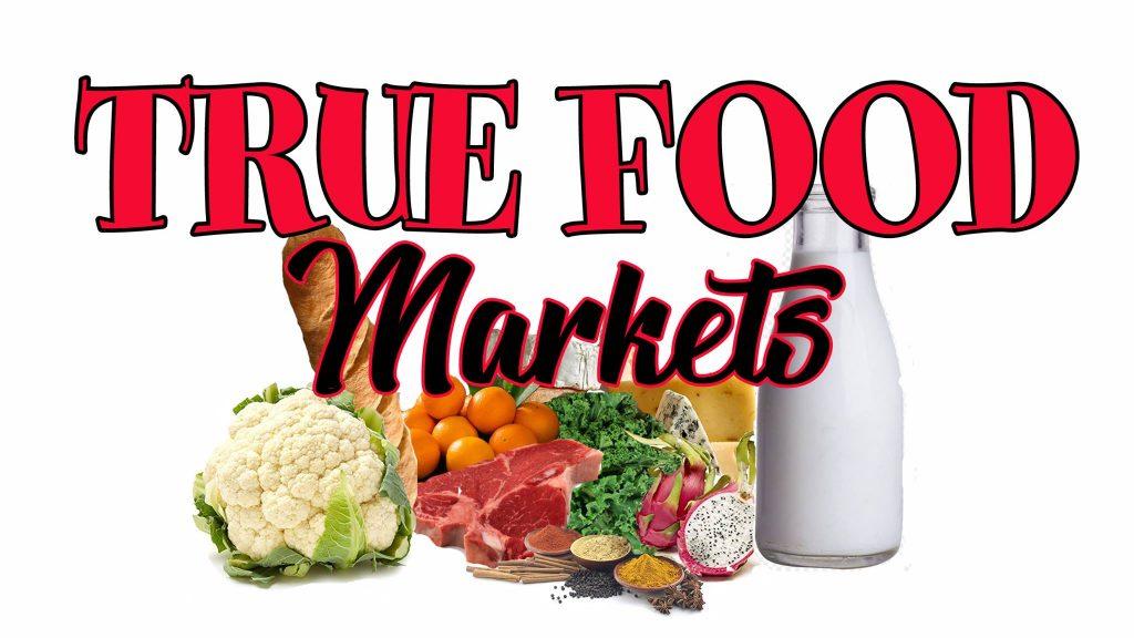 True Foods Markets